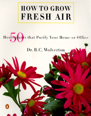 How to Grow Fresh Air By Wolverton, B. C.